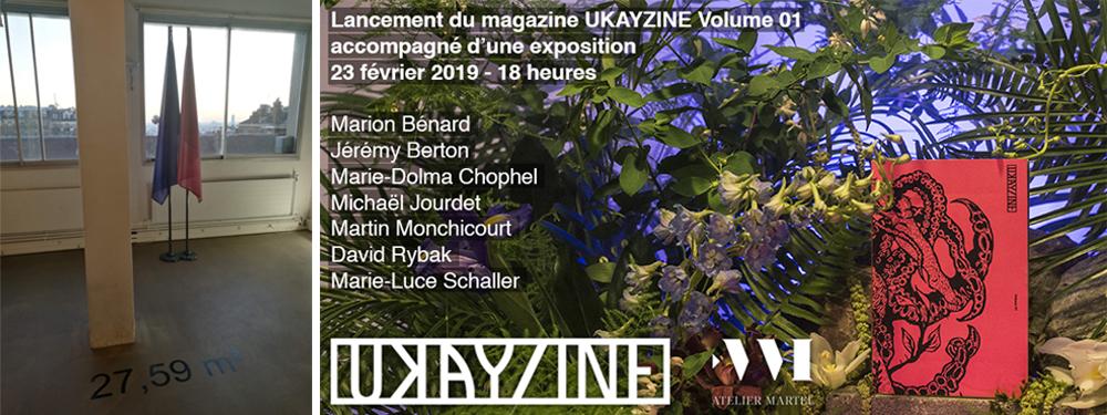 Ukayzine, Atelier Martel, Paris